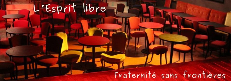 L'Esprit libre – Fraternité sans frontières